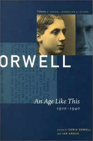 a collection of essays by george orwell summary Such, such were the joys is a long autobiographical essay by the english writer george orwell in the piece summary and analysis the title of the essay is taken from the echoing green.
