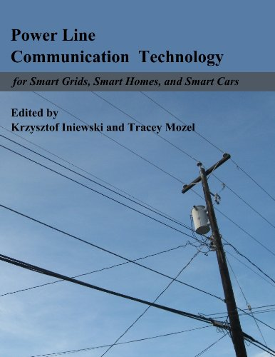 Power Line Communication Technologies for Smart Grids, Smart Cars, and Smart Homes ()