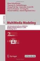MultiMedia Modeling: 24th International Conference, Part II Front Cover
