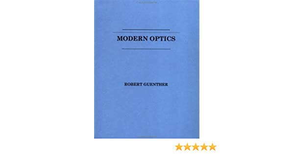 Modern optics 9780471605386 medicine health science books modern optics 9780471605386 medicine health science books amazon fandeluxe Image collections