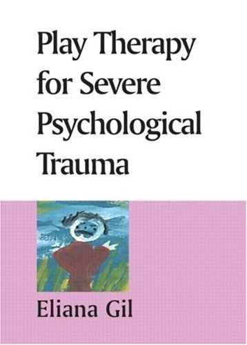 Play Therapy for Severe Psychological ()