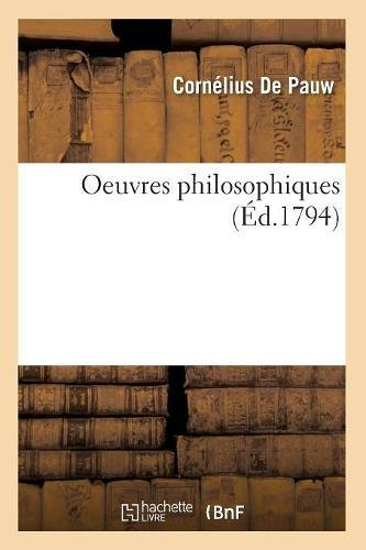 Oeuvres Philosophiques de Pauw Tome 5 (Philosophie) (French Edition)