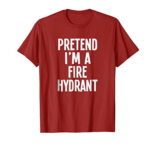 Lazy Halloween Costume Shirt - Pretend I'm A Fire Hydrant for $<!--$18.99-->