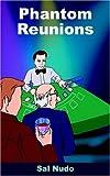 img - for Phantom Reunions book / textbook / text book