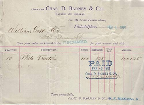 Office of Chas. D. Barney & Co, Bankers and Brokers, Philadelphia/Philadelphia Traction Invoice/Receipt, Dated 1901