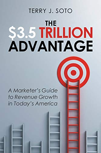 The $3.5 Trillion Advantage: A Marketer's Guide to Revenue Growth in Today's America