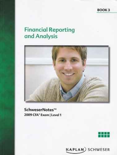 Schwesernotes Financial Reporting and Analysis 2009 Cfa Exam Level 1 Book 3