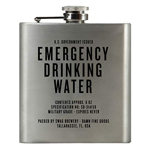 Emergency Drinking Water | Damn Fine Hip Flask | 6oz Stainless Steel | Funny Snarky Gift For Whiskey, Vodka, Booze and Lovers + Military -