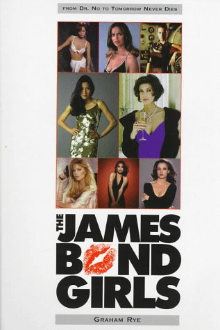 The James Bond Girls (Bond Girls James)