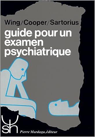 Guide Pour Un Examen Psychiatrique Pdf Bear Book Store