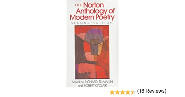 Amazon norton anthology of modern poetry 9780393956368 amazon norton anthology of modern poetry 9780393956368 richard ellmann robert oclair books fandeluxe Image collections