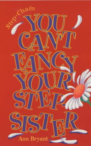 Amazon.com: You Can't Fancy Your Stepsister! (Step-chain ...