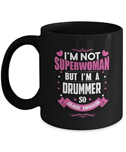 Drummer Coffee Mug - I Am Drummer So Close Enough - Gag gifts idea for Drummer Women, Men, Adult, on Christmas, Thanksgiving 11Oz Ceramic Tea Cup, Back Funny Mug