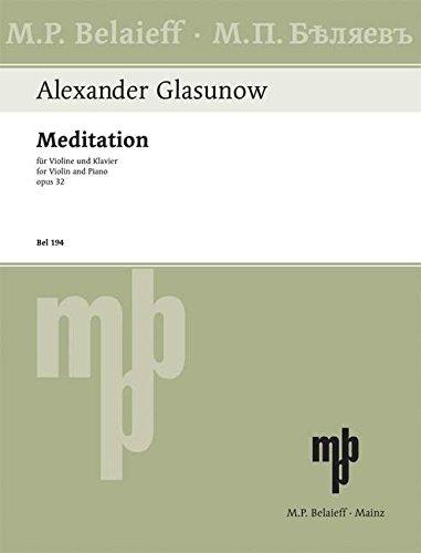 Meditation: D-Dur. op. 32. Violine und Klavier.