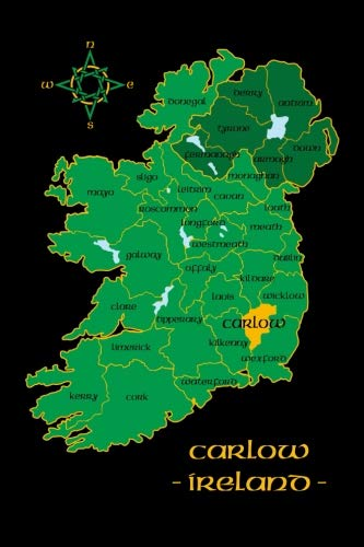 Carlow Ireland County Map Irish Travel Journal: Republic of Ireland 6 x 9 Lined Unlined Notebook Family Heritage