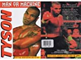 Mike Tyson: Man or Machine, Box Set