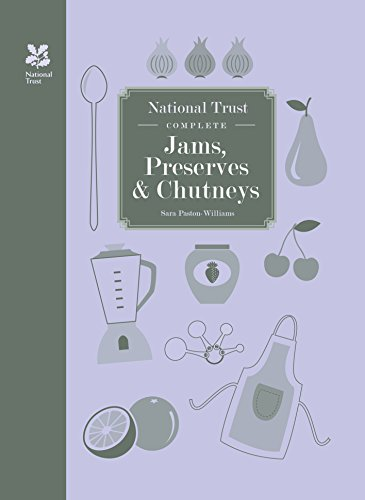 (National Trust Complete Jams, Preserves and Chutneys (National Trust Food))