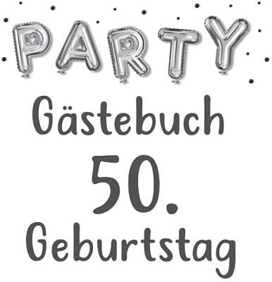 Party Gastebuch 50 Geburtstag Fur Frau Und Mann Geschenk 50er