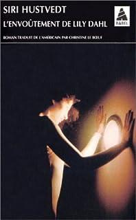 L'envoûtement de Lily Dahl : roman