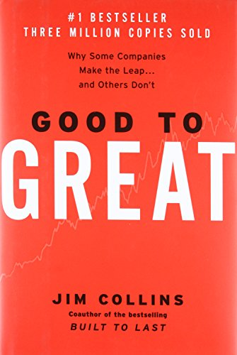 Good to Great: Why Some Companies Make the Leap and Others Don't Hardcover – Unabridged, October 16, 2001
