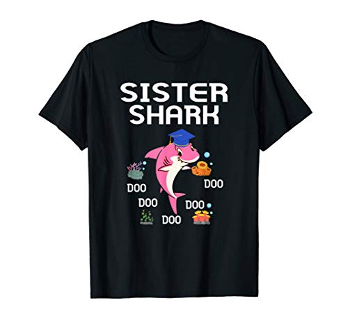 Sister Shark Class 2019 Graduate T Shirt Graduation Gift