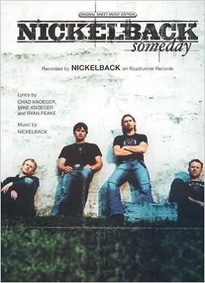 Nickelback Someday Piano Vocal Lyrics Guitar Chords Mike Kroeger