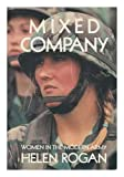 img - for Mixed company: Women in the modern army book / textbook / text book