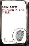Murder in the Title (A Charles Paris Mystery Book 9)