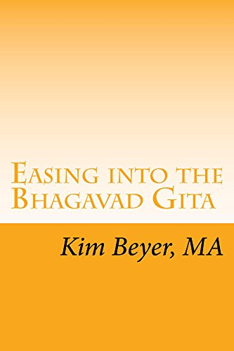 Easing into the Bhagavad Gita (The Easing Into Collection Book 4) by [Beyer, Kim]