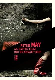 La petite fille qui en savait trop, May, Peter