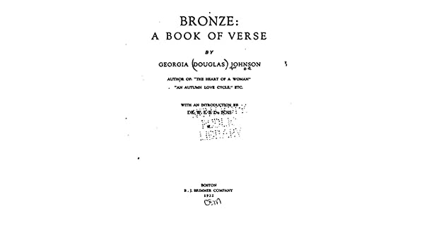 Bronze A Book Of Verse Kindle Edition By Georgia Douglas Camp