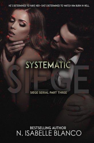 Systematic Siege #3 (Siege Serial) (Volume 3)