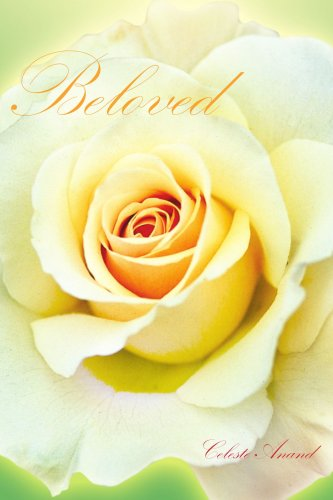 BELOVED: Parts I - II The Garden Message & In the Still of the Evening
