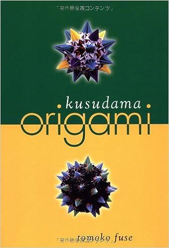 Kusudama Origami Tomoko Fuse 9784889960877 Amazon Books