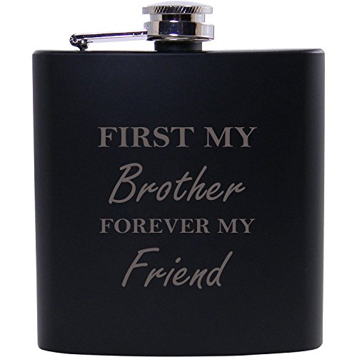 First My Brother Forever My Friend 6oz Black Flask - Great Gift for Birthday, or Christmas Gift for Brother, Brothers