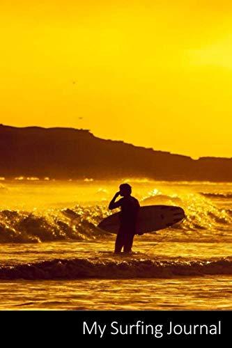 My Surfing Journal: Surfer, Tablas De Surf, Mar, Deportes Acuáticos Cuaderno / Diario / Libro de escritura / Notas - 6 x 9 pulgadas (15.24 x 22.86 cm), 150 páginas, superficie brillante.
