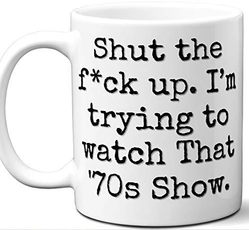 That '70s Show Gift Mug. Funny Parody TV Show Lover Fan