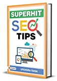 Super Hit SEO Tips: SEO and SMO with Brief