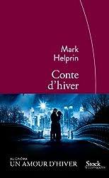 Conte d'hiver: Traduit de langlais (Etats-Unis) par Michel Courtois-Foucry)