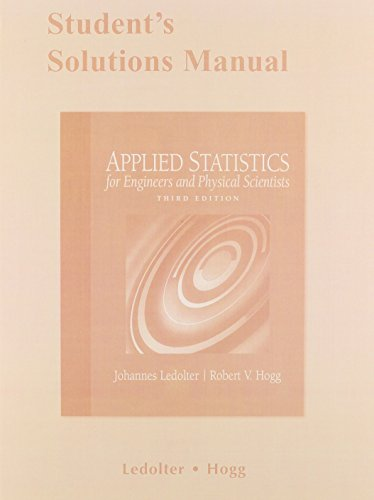 Student Solutions Manual for Applied Statistics for Engineers and Physical Scientists (Applied Statistics For Engineers And Scientists Solutions)