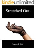 Stretched Out