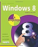 Windows 8 in Easy Steps, Nick Vandome, 1840785381