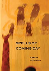 Spells of Coming Day