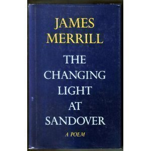 The Changing Light at Sandover: A Poem