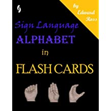 Sign Language Alphabet in Flash Cards