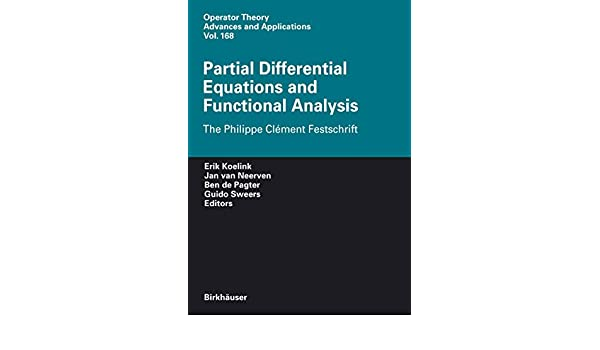 partial differential equations and functional analysis koelink erik de pagter ben sweers g h van neerven jan m a m