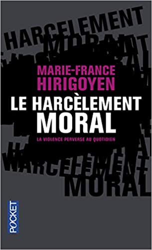 Amazon Fr Le Harcelement Moral Marie France Hirigoyen