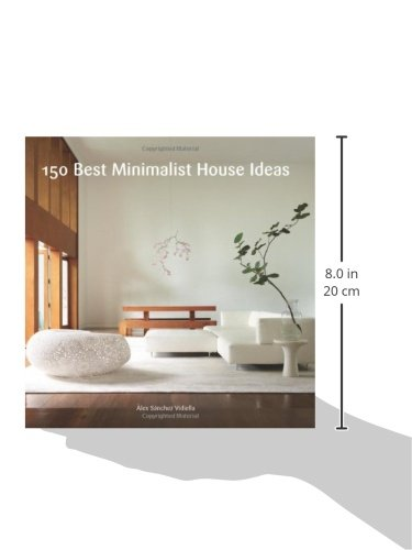 150 Best Minimalist House Ideas Alex Sanchez 9780062315472 Amazon