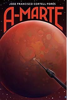 A-Marte (Spanish Edition)