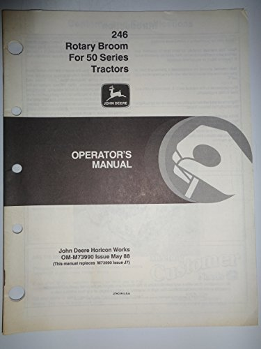 John Deere *246 Rotary Broom (made for use on 650 and 750 Tractors) Operators Manual original 5/88